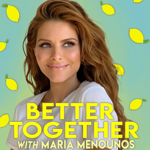 Cover image of Better Together with Maria Menounos