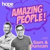Amazing People with Sam and Duncan