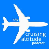 Cruising Altitude Podcast podcast