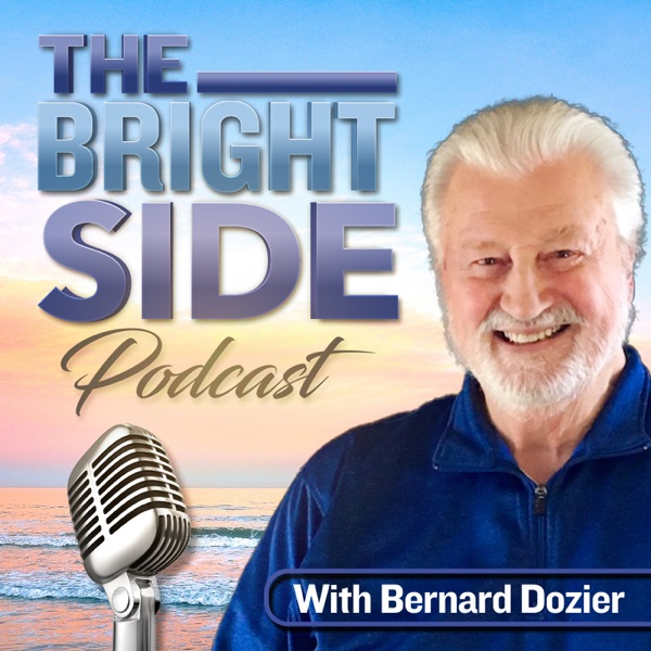 The Bright Side with Bernard Dozier