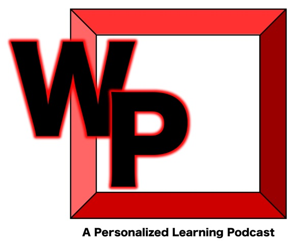 Westside Personalized: A Personalized Learning Podcast