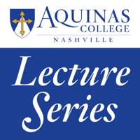 Aquinas College Lecture Series podcast