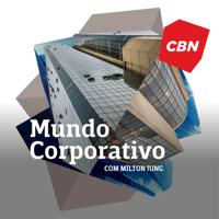 Mundo Corporativo - Mílton Jung podcast