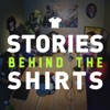 Stories Behind the Shirts