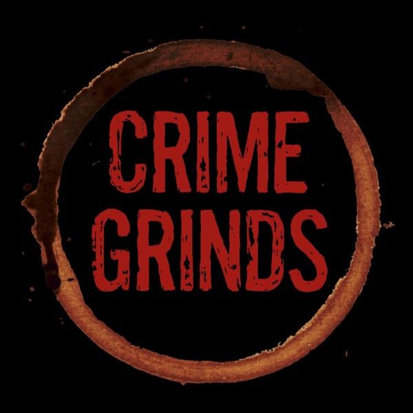 Crime Grinds Podcast