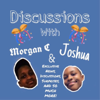 101 Discussions with Morgan C and Joshua podcast