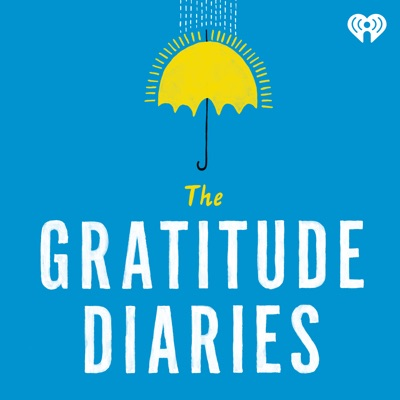 The Gratitude Diaries:iHeartRadio