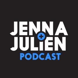 Jenna & Julien Podcast on Apple Podcasts