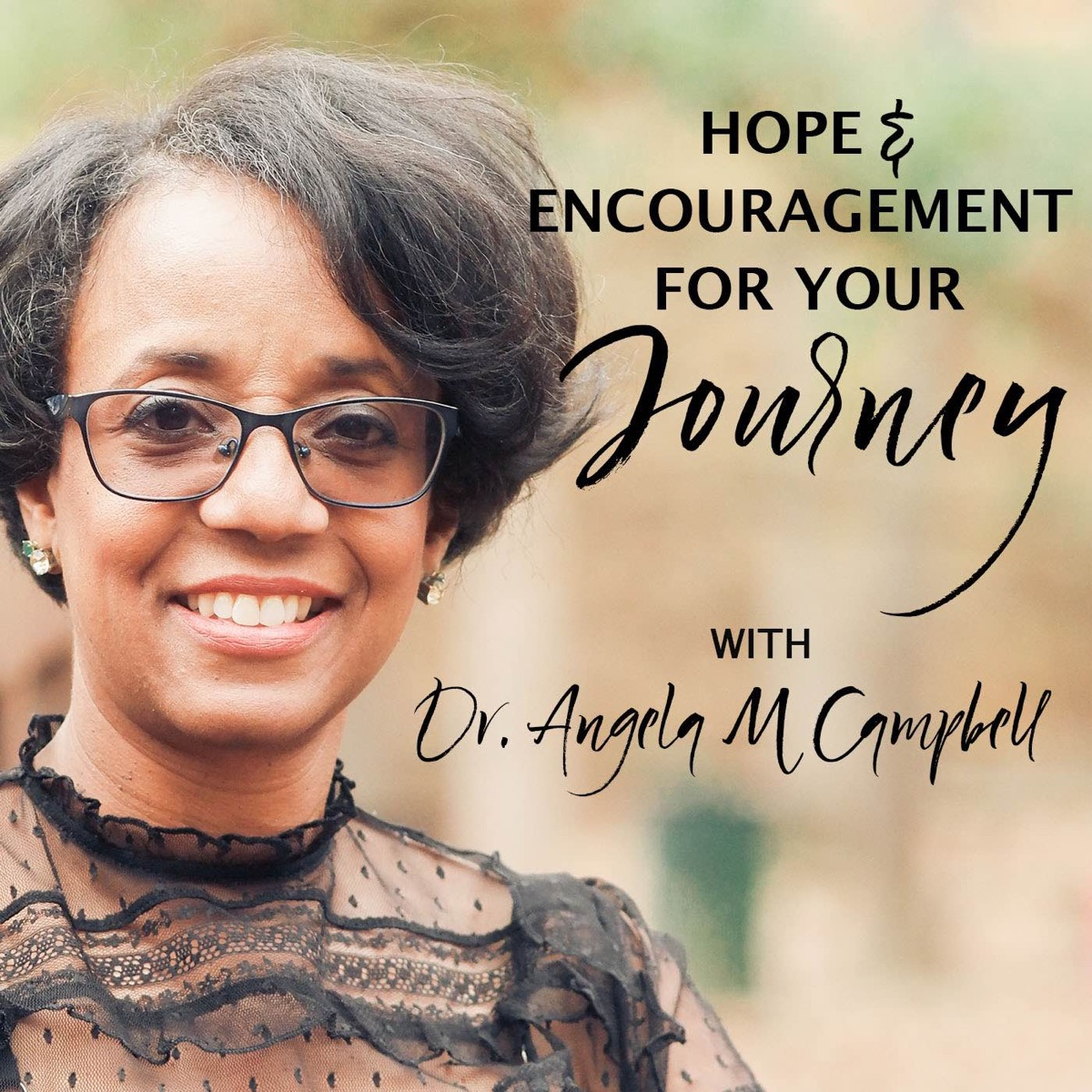 Hope and Encouragement for Your Journey