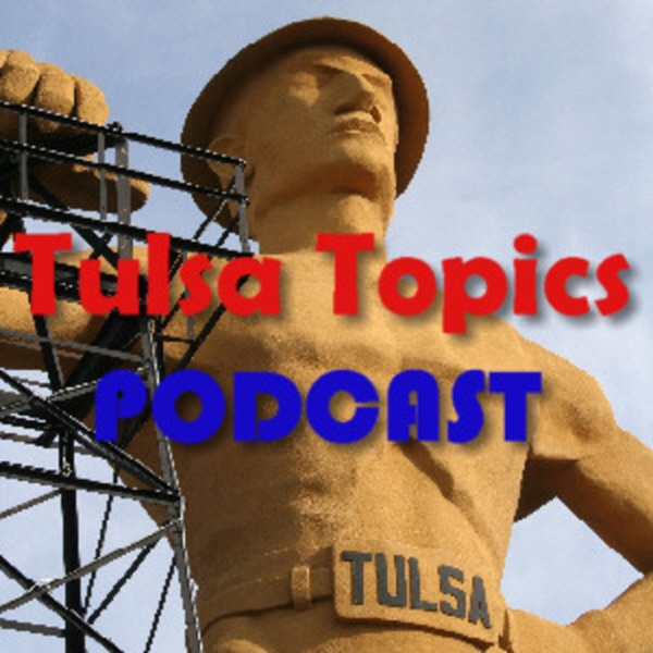 Tulsa Topics Podcast