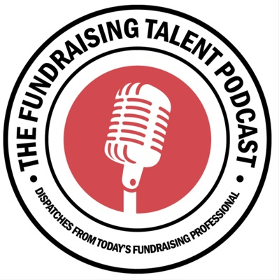 The Fundraising Talent Podcast:Jason Lewis, Host of The Fundraising Talent