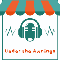 Under the Awnings Podcast podcast