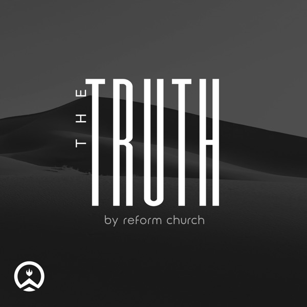 The Truth: By Reform Church