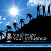 Maximize Your Influence artwork