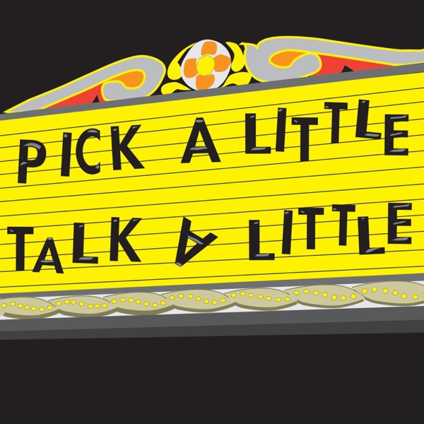 Pick a Little, Talk A Little