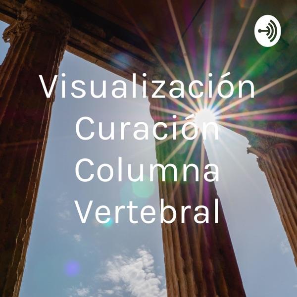 Visualización Curación Columna Vertebral