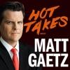 Hot Takes With Matt Gaetz artwork