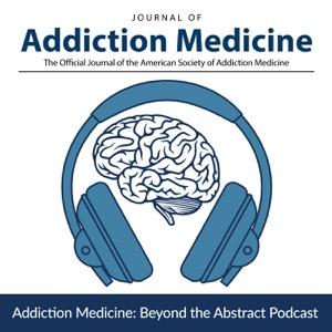 Addiction Medicine: Beyond the Abstract