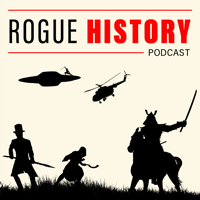 Rogue History podcast