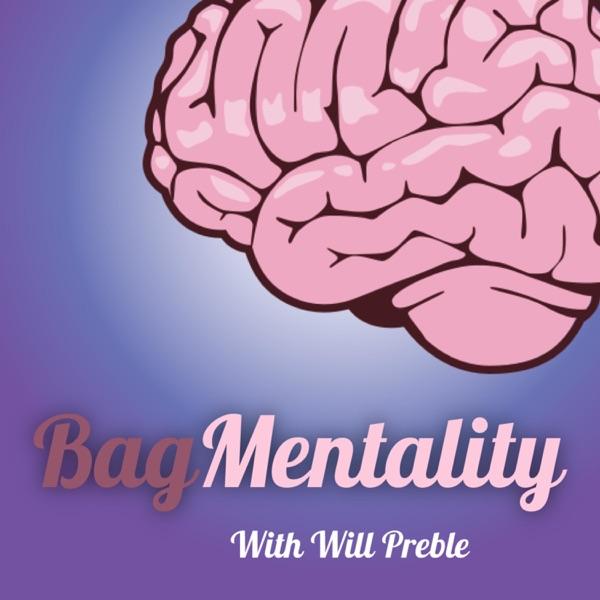 Bag Mentality