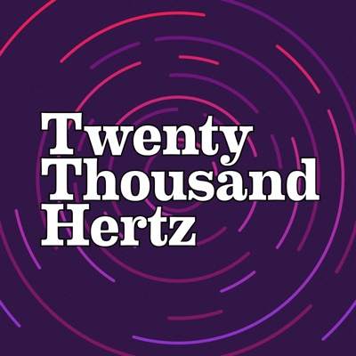 Twenty Thousand Hertz:Dallas Taylor