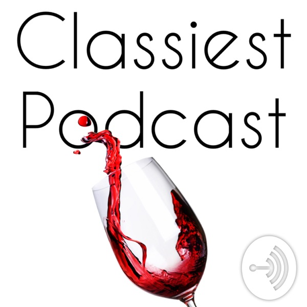 Classiest Podcast