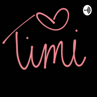 #TalkToMeTimi podcast