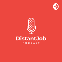 DistantJob Podcast podcast