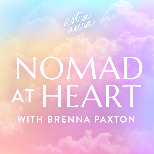 Nomad at Heart with Brenna Paxton