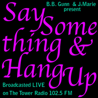 Say Something & Hang Up podcast