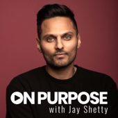 On Purpose with Jay Shetty