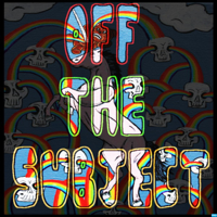 Off The Subject podcast