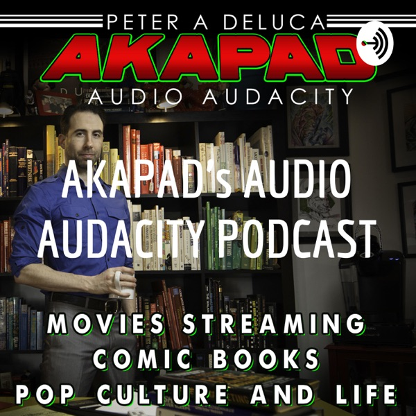 AKAPAD's AUDIO AUDACITY PODCAST