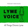 Lyme Voice ~Discussing the complexities of Lyme Disease with Aaron & Sarah Sanchez artwork