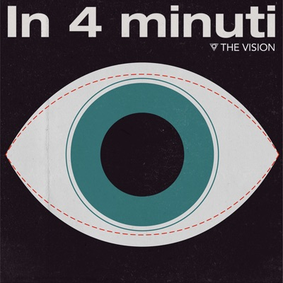 In 4 Minuti:The Vision