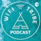 WiFi Tribe Podcast