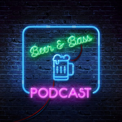 Beer & Bass