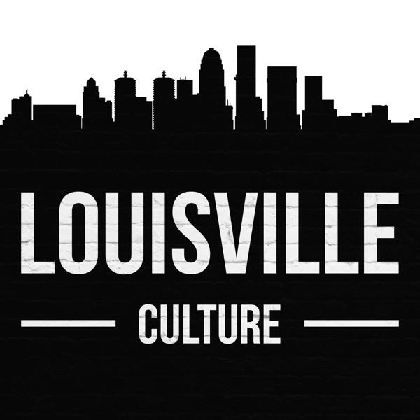 Louisville Culture