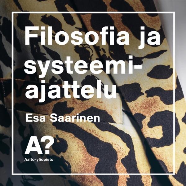 Esa Saarinen: Filosofia ja systeemiajattelu