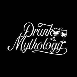 Drunk Mythology