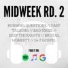 Midweek Round 2 artwork