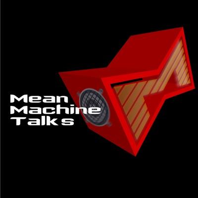 Mean Machine Talks