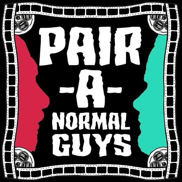 PAIR-A-NORMAL GUYS Podcast