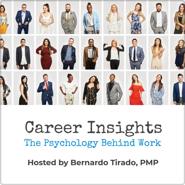 Career Insights - The Psychology Behind Work