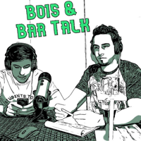 Bois & Bar Talk podcast