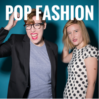 Podcast cover art for Pop Fashion