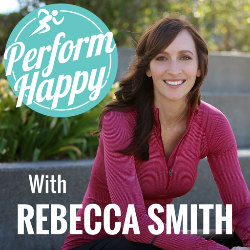 Cover image of PerformHappy with Rebecca Smith