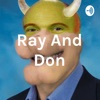 Ray And Don