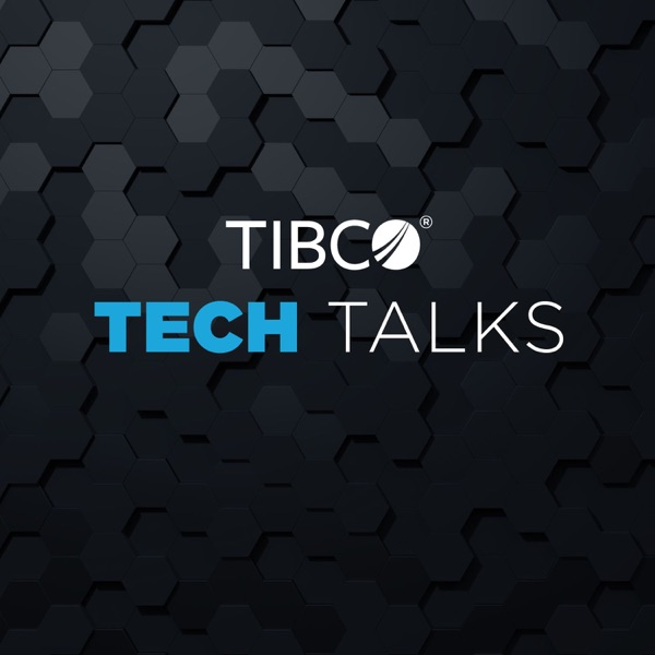 TIBCO Tech Talks