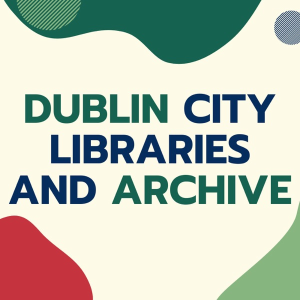 Dublin City Libraries & Archives